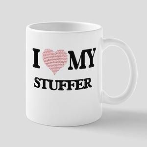 I love my Stuffer (Heart Made from Words) Mugs