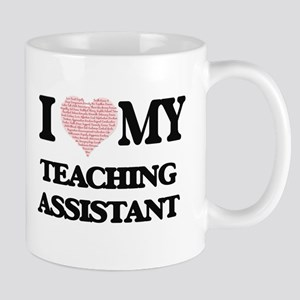 I love my Teaching Assistant (Heart Made from Mugs