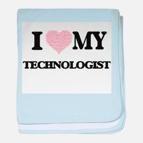 I love my Technologist (Heart Made fr baby blanket