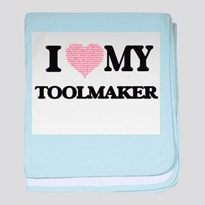 I love my Toolmaker (Heart Made from baby blanket