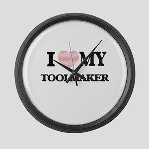 I love my Toolmaker (Heart Made f Large Wall Clock