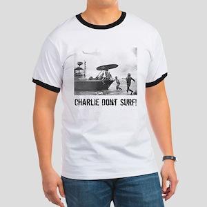 """""""Charlie Don't Surf"""" Ringer T"""