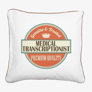 medical transcriptionist vint Square Canvas Pillow