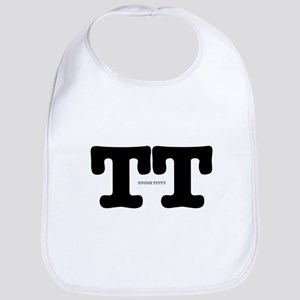 TT - TOUGH TITTY Bib