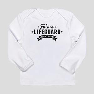 Future Lifeguard Like My Daddy Long Sleeve T-Shirt