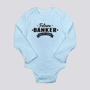 Future Banker Like My Daddy Body Suit