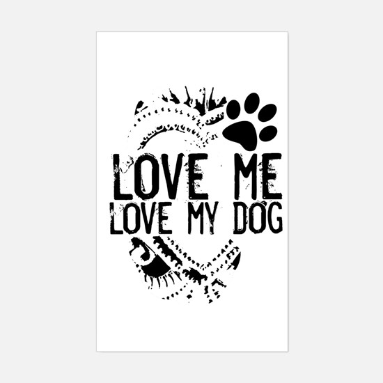 love me, love my dog HEART Rectangle Decal