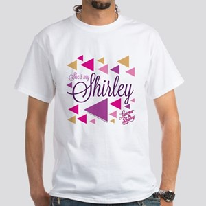 Laverne and Shirley: She's My Shirle White T-Shirt