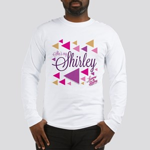 Laverne and Shirley: She's My Long Sleeve T-Shirt