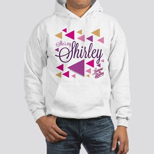 Laverne and Shirley: She's My Sh Hooded Sweatshirt
