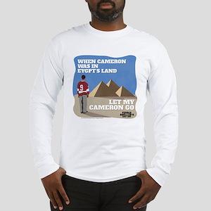 Let My Cameron Go Long Sleeve T-Shirt