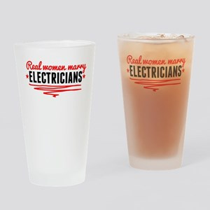 Real Women Marry Electricians Drinking Glass