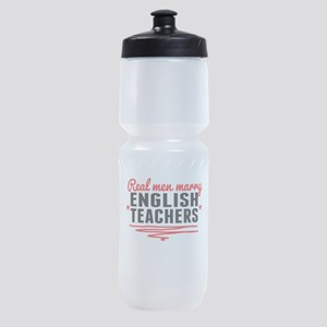 Real Men Marry English Teachers Sports Bottle
