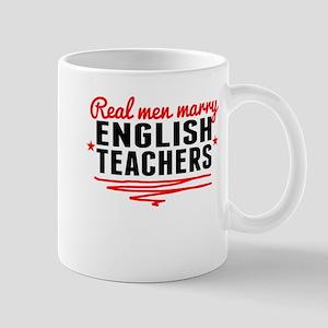 Real Men Marry English Teachers Mugs