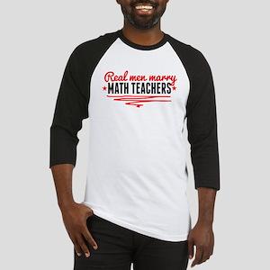 Real Men Marry Math Teachers Baseball Jersey