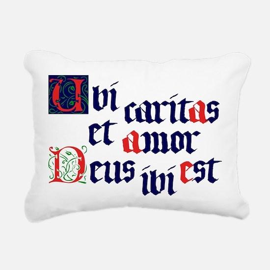 Ubi caritas Rectangular Canvas Pillow