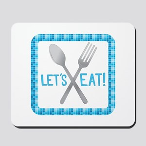 Lets Eat Mousepad