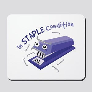 In Staple Condition Mousepad