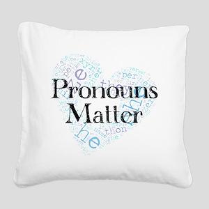 Pronouns Matter Square Canvas Pillow