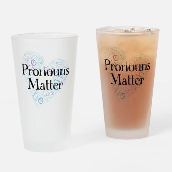 Pronouns Matter Drinking Glass