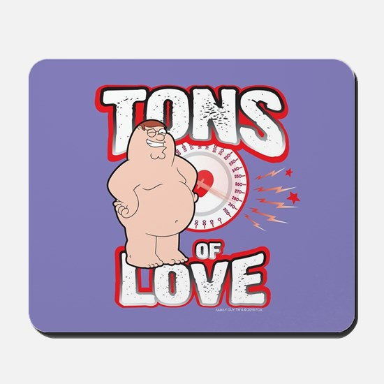 Family Guy Tons of Love Mousepad
