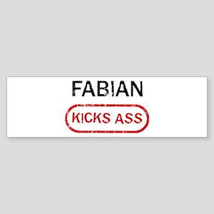 FABIAN kicks ass Bumper Sticker