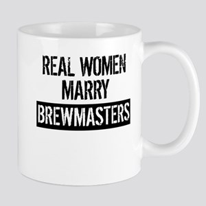 Real Women Marry Brewmasters Mugs