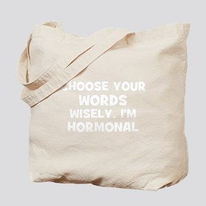 Choose your words wisely, I'm Tote Bag