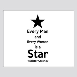 Every Man and Every Woman is a Star Posters
