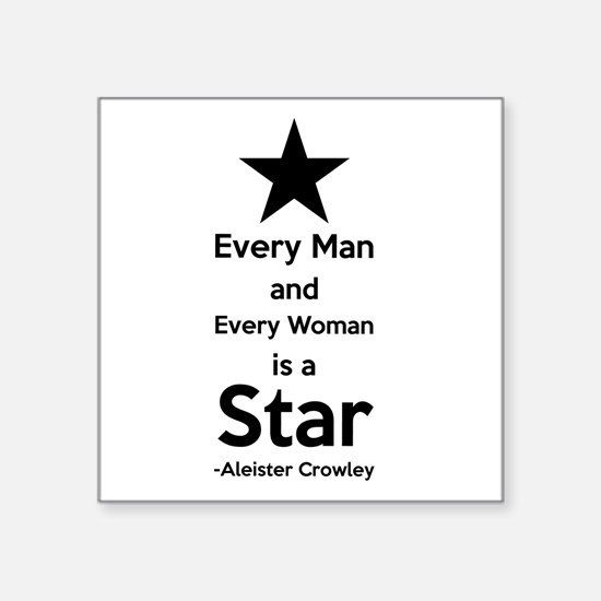 Every Man and Every Woman is a Star Sticker