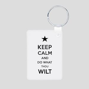 Keep Calm and Do What Thou Aluminum Photo Keychain