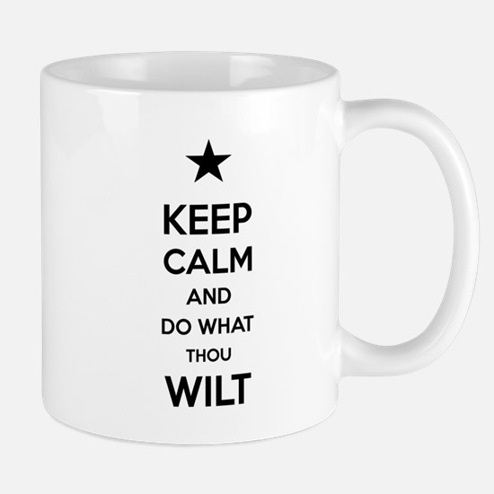 Keep Calm and Do What Thou Wilt Mug