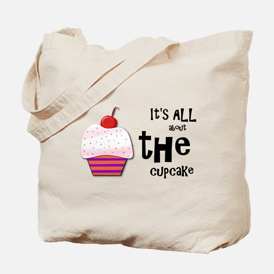 It's All About the Cupcake Tote Bag