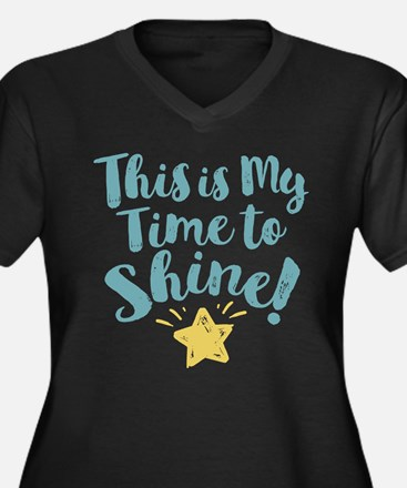 This Is My Time To Shine Plus Size T-Shirt