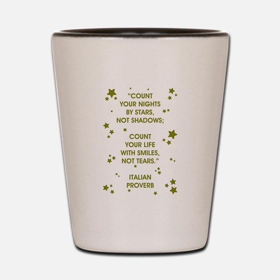 COUNT YOUR LIFE... Shot Glass