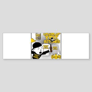 Drink up Yinz Bitches 2016 Bumper Sticker