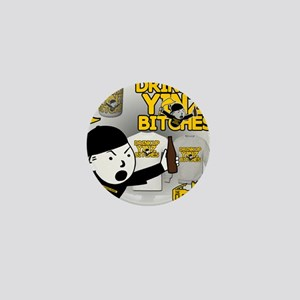 Drink up Yinz Bitches 2016 Mini Button