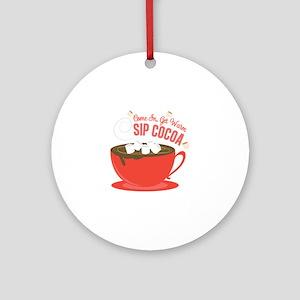 Sip Cocoa Round Ornament