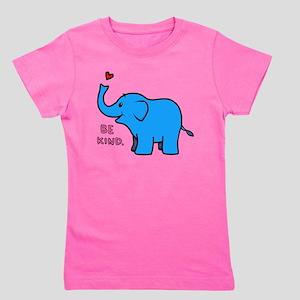 be kind elephant Girl's Tee