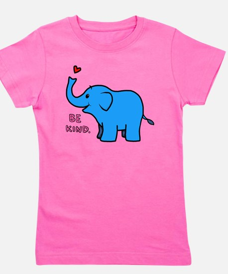 be kind elephant Girl's Tee