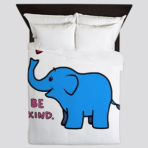 be kind elephant Queen Duvet