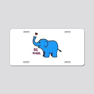 be kind elephant Aluminum License Plate