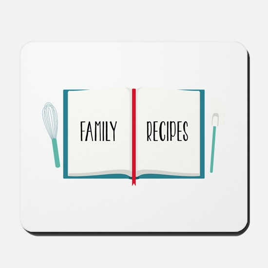 Family Recipes Mousepad