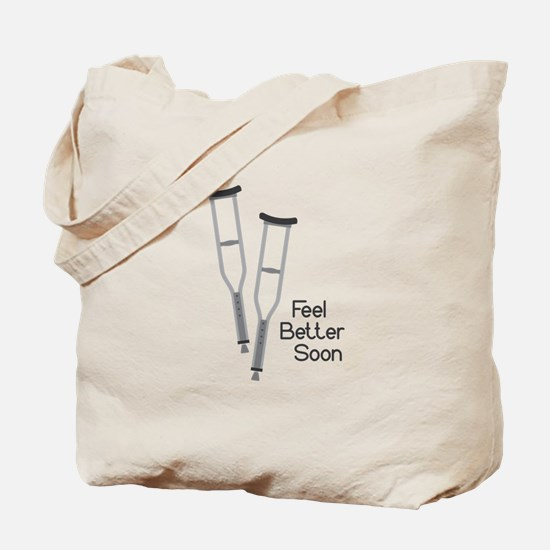 Feel Better Soon Tote Bag