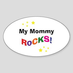 My Mommy Rocks! Oval Sticker