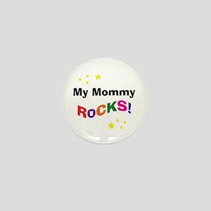 My Mommy Rocks! Mini Button