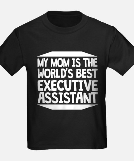 My Mom Is The World's Best Executive Assistant T-S