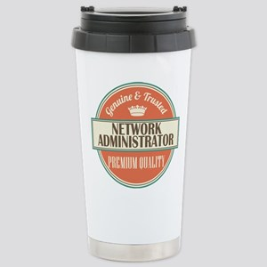 network administrator v Stainless Steel Travel Mug