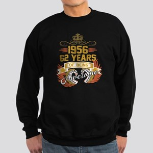 62 years of being awesome Sweatshirt