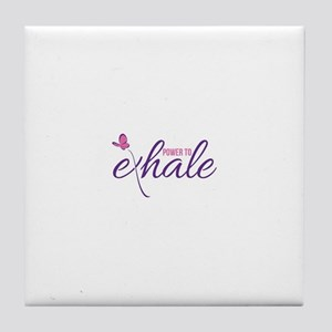 Power to Exhale Tile Coaster